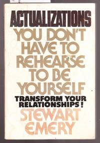 image of Actualizations - You Don't Have to Rehearse to be Yourself