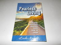 Fearless Living: A 70 Day Reflective Journey from Fear to Trust