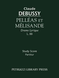 image of Pelleas et Melisande, CD 93 / L 88
