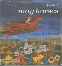 MAY HORSES