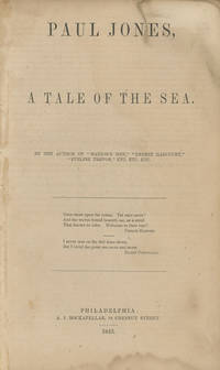 Paul Jones, A Tale of the Sea. By the Author of