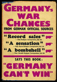 GERMANY'S WAR CHANCES. As Pictured in German Official Literature
