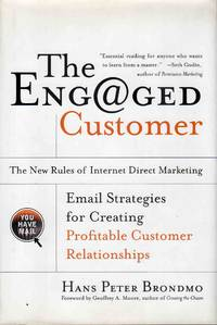 image of The Engaged Customer the New Rules of Internet Direct Marketing