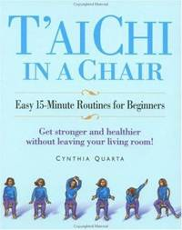 image of Tai Chi in a Chair : Easy 15 Minute Routines for Beginners
