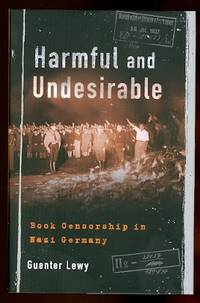 image of HARMFUL AND UNDESIRABLE:  BOOK CENSORSHIP IN NAZI GERMANY.