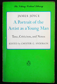 image of A Portrait of the Artist as a Young Man; text, Criticism, and Notes edited by Chester G. Anderson