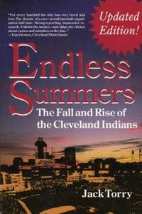 image of Endless Summers : The Fall and Rise of the Cleveland Indians