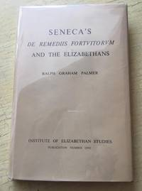 Seneca's De remediis fortuitorum and the Elizabethans