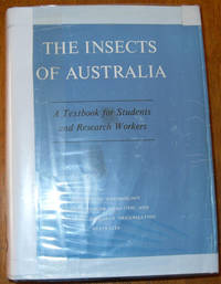 Insects of Australia, The: A Textbook for Students and Research Workers