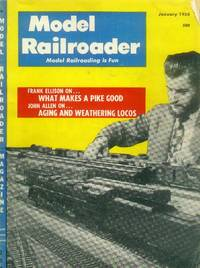 Model Railroader Magazine: January 1956: Volume 23, Number 1