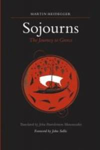 image of Sojourns: The Journey to Greece (SUNY Series in Contemporary Continental Philosophy)