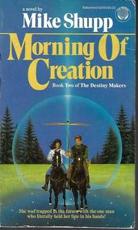 MORNING OF CREATION: The Destiny Makers #2