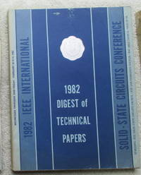 IEEE International Solid-State Circuits Conference 1982 - Digest of Technical Papers