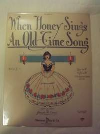 When Honey Sings an Old Time Song - For Medium Voice in G