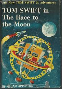 TOM SWIFT IN THE RACE TO THE MOON