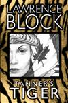 Block, Lawrence   Tanner's Tiger   Signed Limited Edition Book