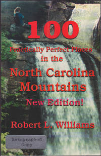 100 Practically Perfect Places in the North Carolina Mountains