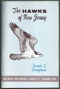 The Hawks of New Jersey. New Jersey State Museum Bulletin 13, December 1970