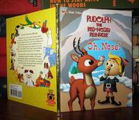OH, NOSE!  Rudolph the Red-Nosed Reindeer by  Dennis R. & BKN International Shealy - First Edition; First Printing - 2001 - from Rare Book Cellar (SKU: 59915)
