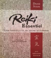 image of Reiki essentiel. Guide complet d'un art ancien de guérison