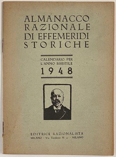 Milano: Editrice Razionalista, 1947. 16p., staplebound booklet, very good. List, arranged by calenda...
