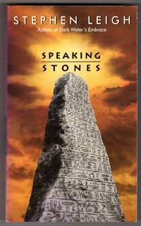 Speaking Stones by  Stephen Leigh - Paperback - from bookarrest (SKU: SP1175)