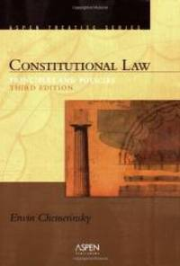Constitutional Law: Principles And Policies (Introduction to Law Series) by Erwin Chemerinsky - 2006-08-09