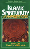 image of Islamic Spirituality: Manifestations