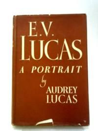 E. V. Lucas: A Portrait