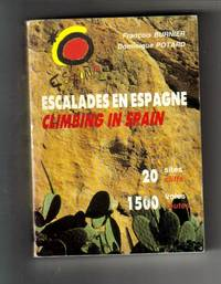 Escalades en Espagne : Climbing in Spain