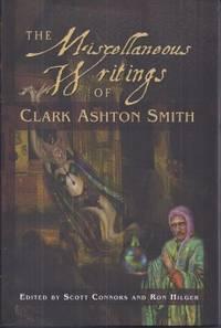 image of THE MISCELLANEOUS WRITINGS OF CLARK ASHTON SMITH