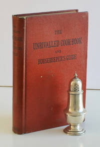 The Unrivalled Cook-Book and Housekeeper's Guide. By Mrs. Washington