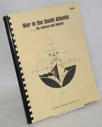 image of War in the South Atlantic: its course and impact