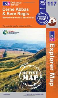 Cerne Abbas and Bere Regis, Blandford Forum and Beaminster (OS Explorer Map Active) by Ordnance Survey - Paperback - from World of Books Ltd and Biblio.com