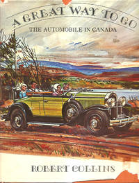 A Great Way To go   The Automobile in Canada