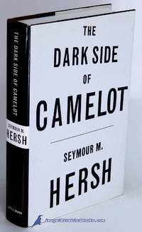The Dark Side of Camelot by  Seymour M HERSH  - First Edition  - 1997  - from Bluebird Books (SKU: 50290)