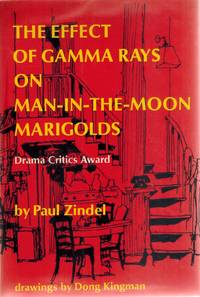 THE EFFECT OF GAMMA RAYS ON MAN-IN-THE-MOON MARIGOLDS A Drama in Two Acts