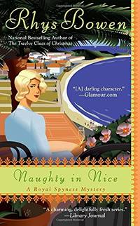 Naughty in Nice: 5 Royal Spyness Mystery