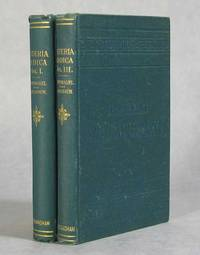 A Treatise On Materia Medica, Including Therapeutics and Toxicology, Vols. I & III