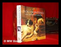 Dog painting : the European breeds