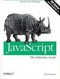 JavaScript: The Definitive Guide (JAVA SERIES)