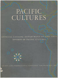 Pacific Cultures: Official Catalog, Department of Fine Arts, Division of Pacific Cultures