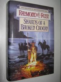 Shards of a Broken Crown - Serpentwar Saga #4