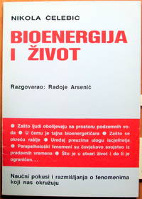 image of Bioenergija I Zivot. Razgovarao: Radoje Arsenic. (Bioenergy and Life . An Interview with Radoje Arsenic)