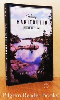 Exploring Manitoulin. (third edition).
