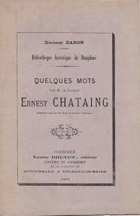 Quelques mots sur M. le docteur Ernest Chataing inspecteur-adjoint des Eaux Thermales d'Allevard