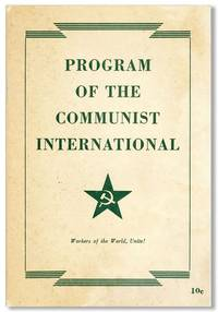 Program of the Communist International Together with Its Constitution