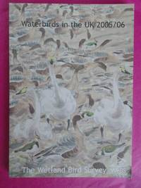 WATERBIRDS IN THE UK 2005/06 - THE WETLAND BIRD SURVEY