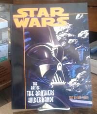 Star Wars : the Art of the Brothers Hildebrandt