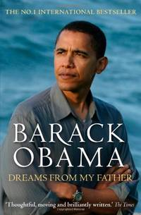 Barack Obama: Dreams from My Father (A Story of Race and Inheritance) by  Barack Obama  - Paperback  - from World of Books Ltd (SKU: GOR001240967)